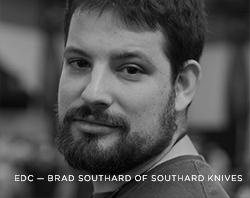 EDC - Brad Southard of Southard Knives
